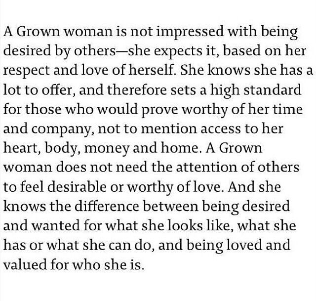 A grown woman | Standards quotes, Desire quotes, Impress quotes
