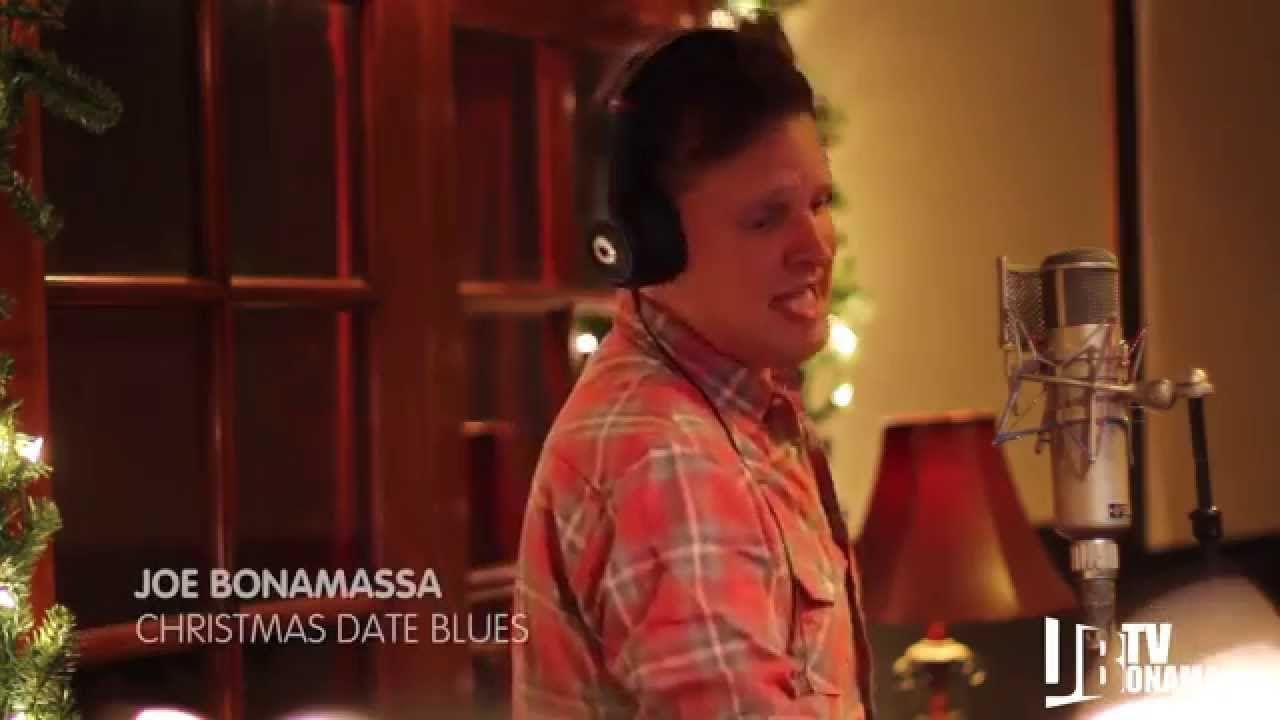 Joe Bonamassa - Christmas Date Blues | Joe Bonamassa Videos ...