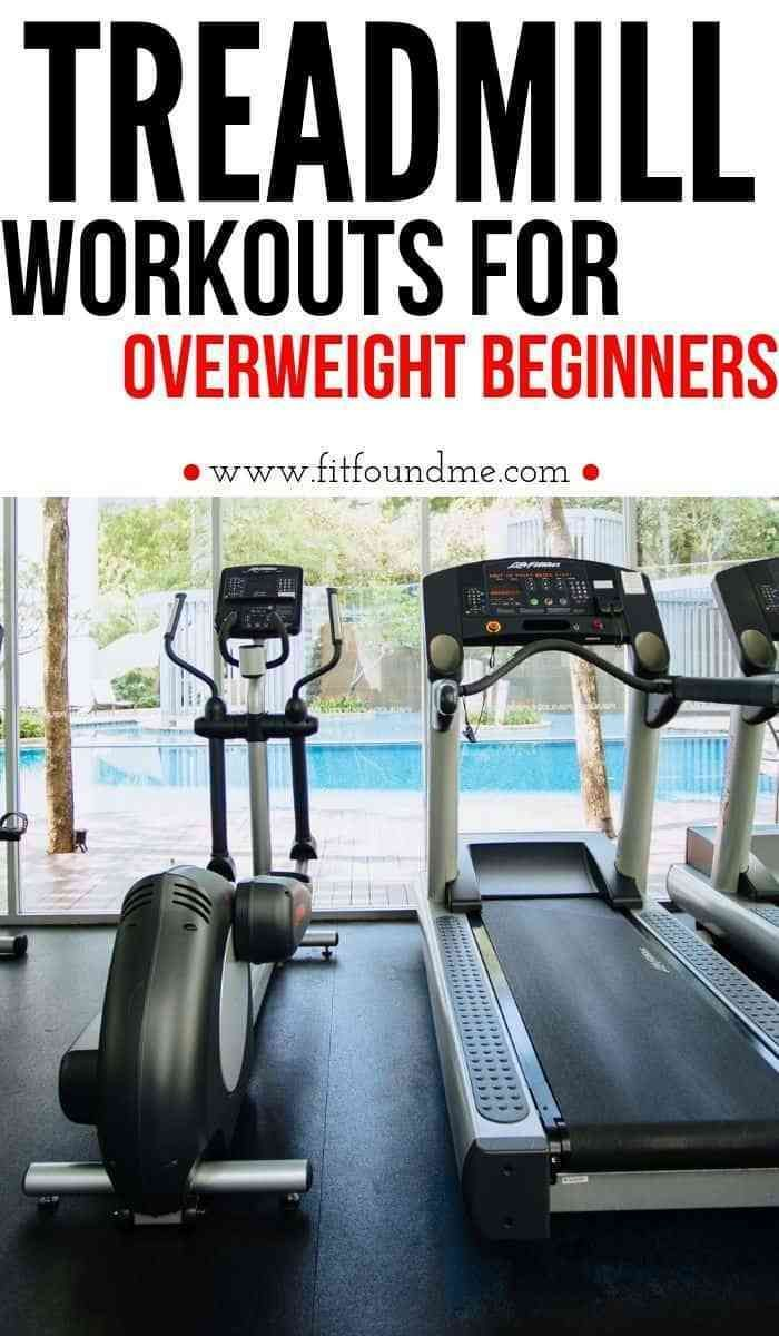 Several treadmill workouts for overweight beginners. Start your exercise program with manageable wor...