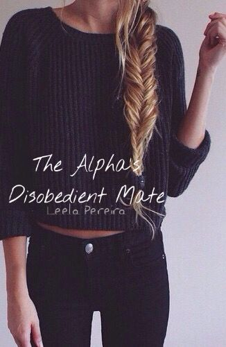 The Alpha's Disobedient Mate