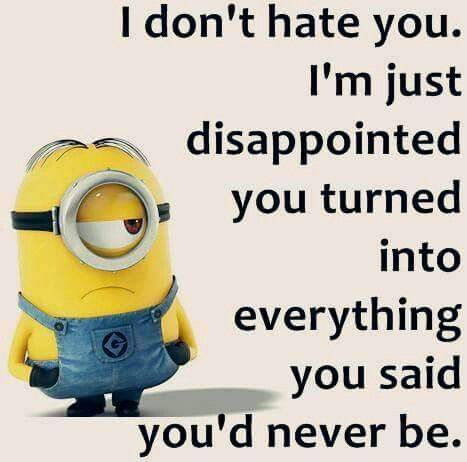 Disappointed Minions Humor Minions Quotes Minions Funny