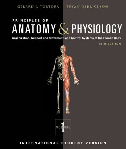 Principles of Anatomy and Physiology, 13th Edition by Gerard J ...
