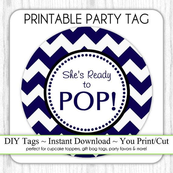 Instant Download   Blue Chevron Sheu0027s Ready To Pop, Baby Shower Printable  Party Tag,