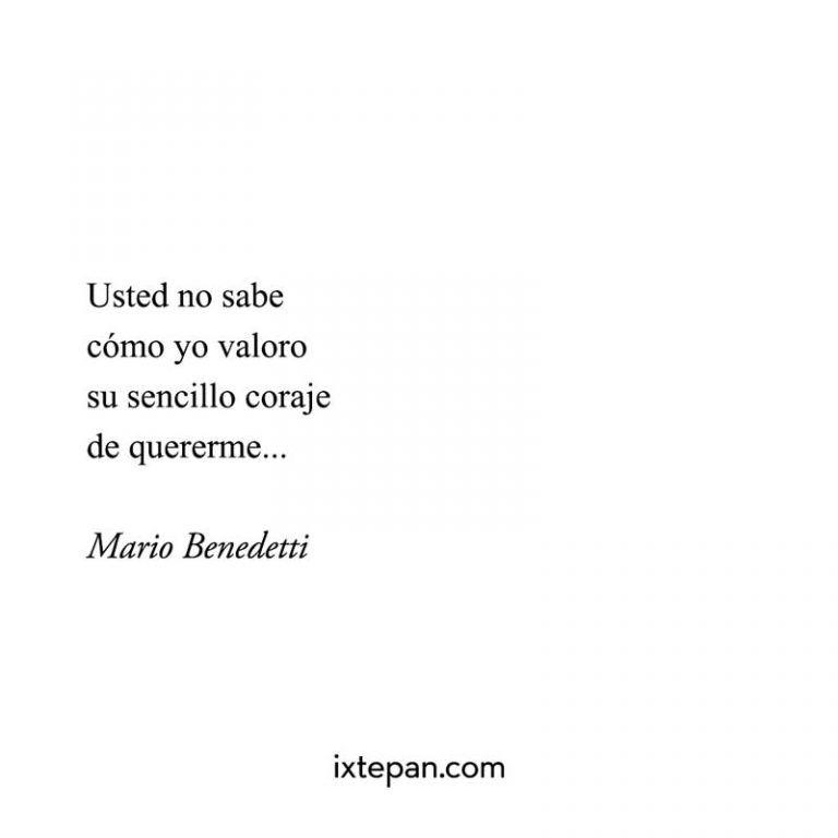 Mario Benedetti Frases De Amor Usted No Sabe Como Yo Valoro
