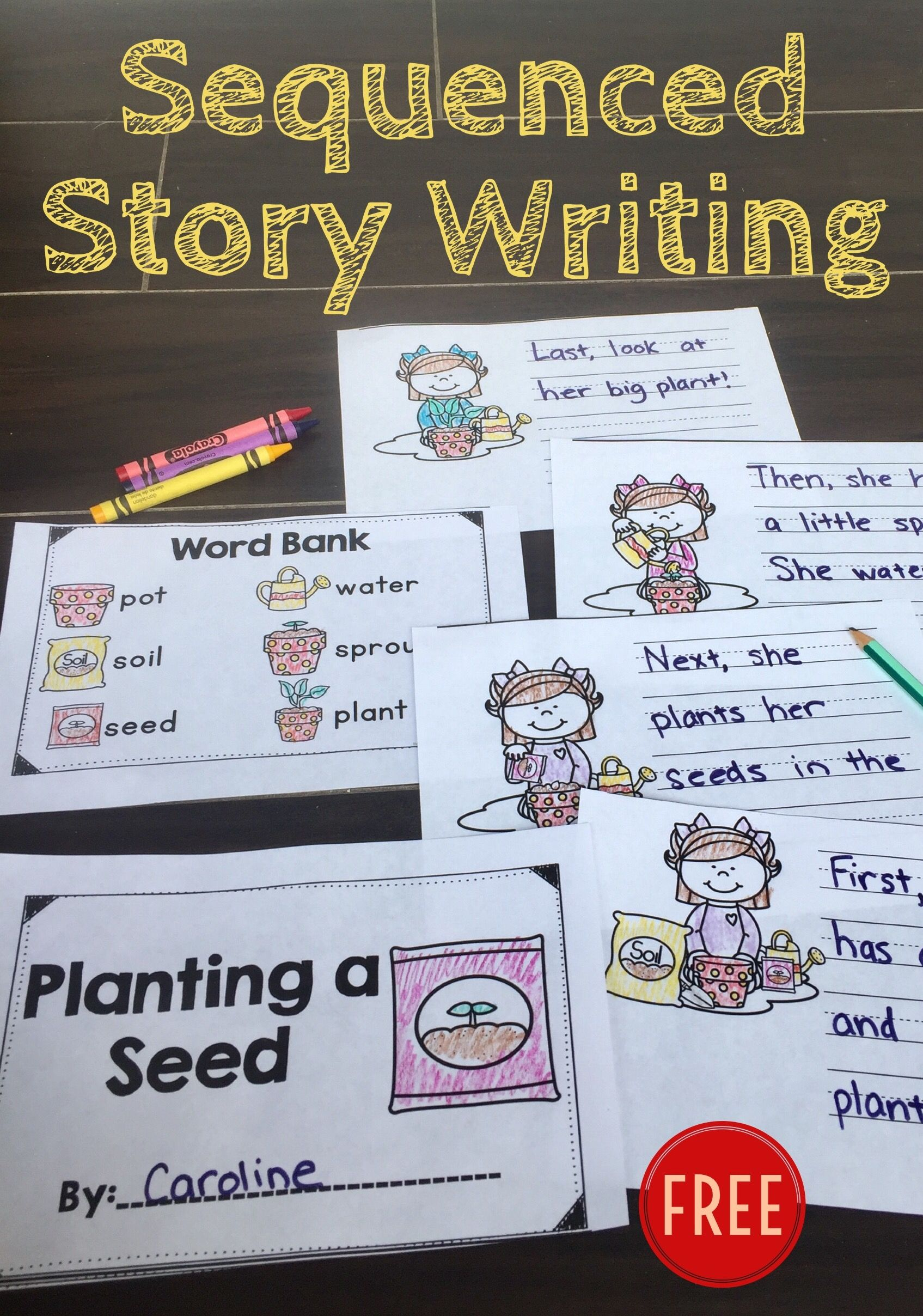 Planting Sequenced Stories For Writers Freebie Kindergarten Writing Writing Center Activities Procedural Writing [ 2416 x 1695 Pixel ]