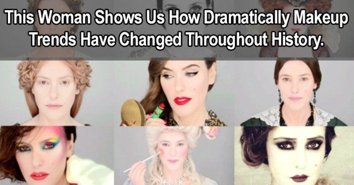 Makeup Through The Ages The Drastic Differences Of Makeup Practices Through History Makeup History Bad Makeup Makeup