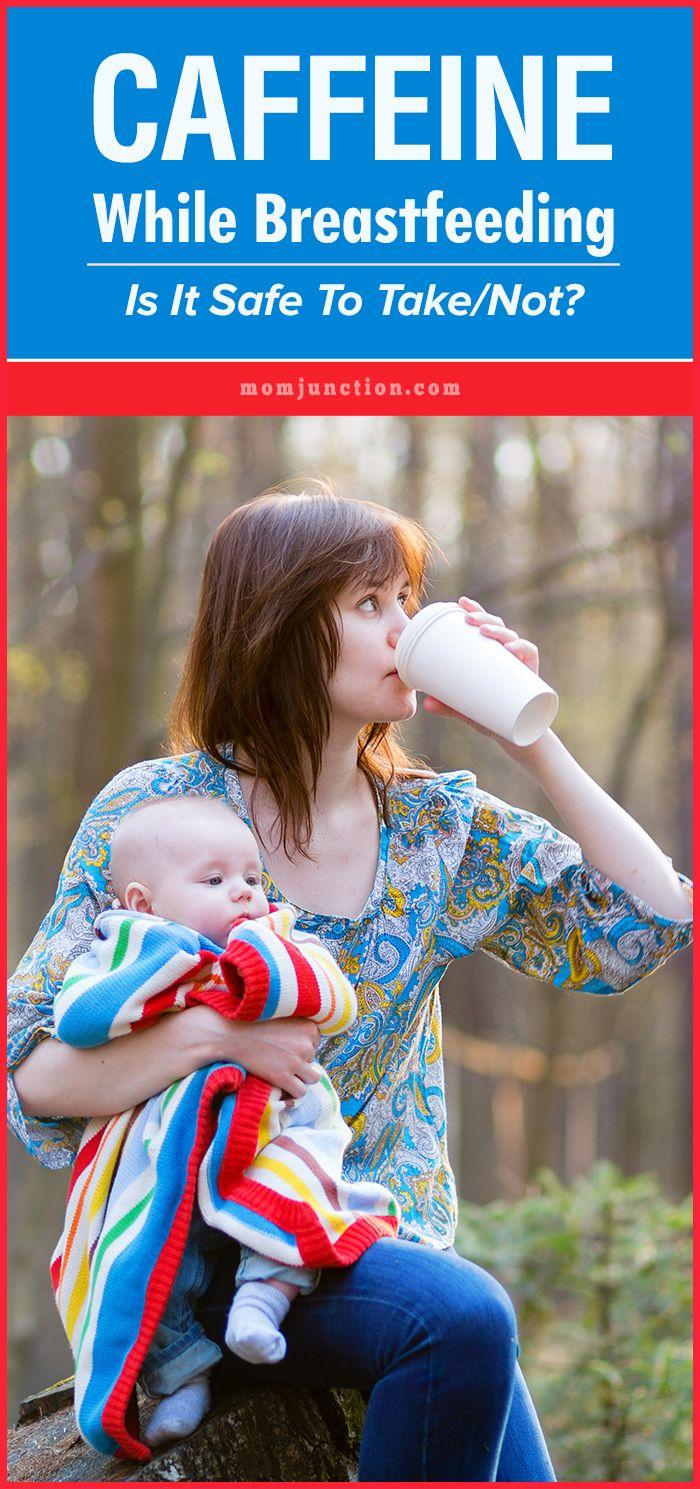 Breast caffeine feeding while