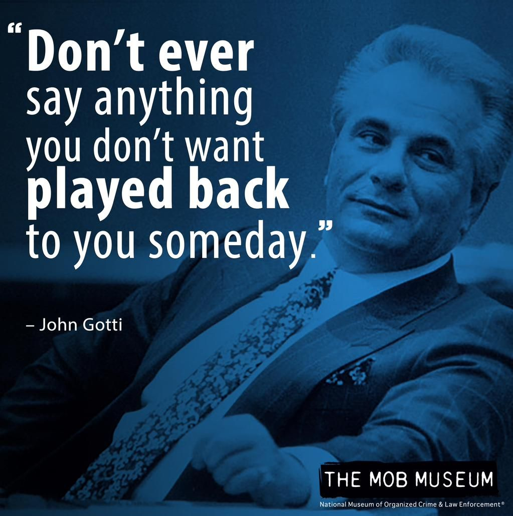 John Gotti Quotes The Mob Museum on | Me!!! | Quotes, Sayings, Words John Gotti Quotes