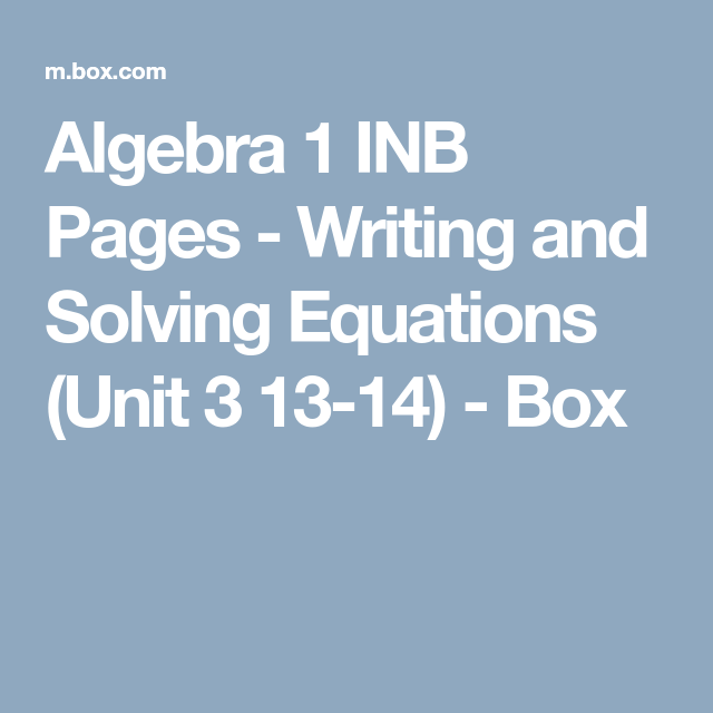 Algebra 1 INB Pages - Writing and Solving Equations (Unit 3 13-14 ...