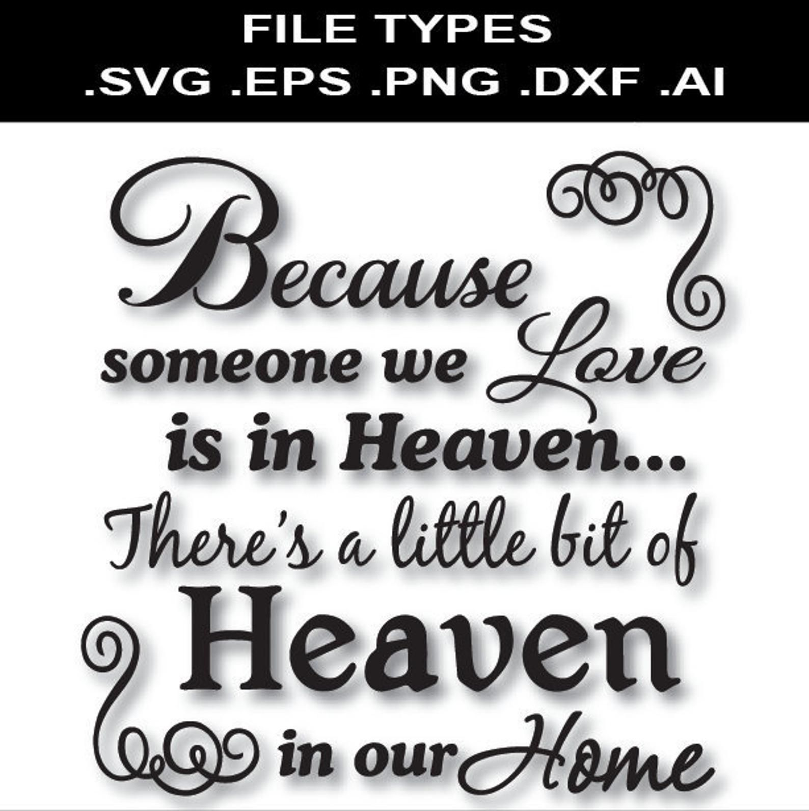 Download Because someone we love is in Heaven Svg Glass Block Svg ...