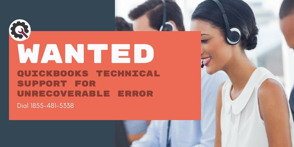 QuickBooks unrecoverable error is a critical QuickBooks error, if