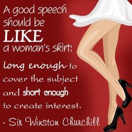 This quote use 'like' to compare two completely different things with different meanings, a good speech and a qoman's skirt.