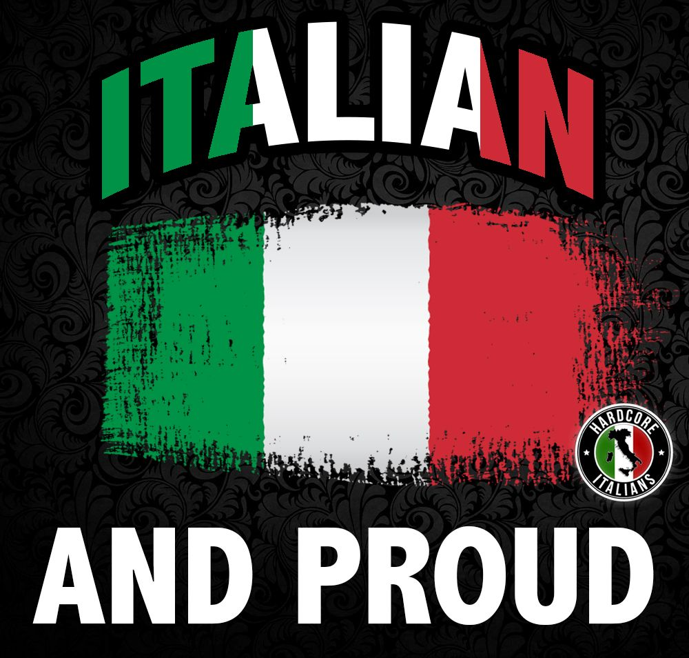 Italian And Proud Italian Memes Italian Pride Funny Italian Memes
