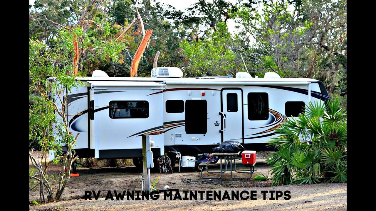RV AWNING MAINTENANCE TIPS in 2020 (With images ...