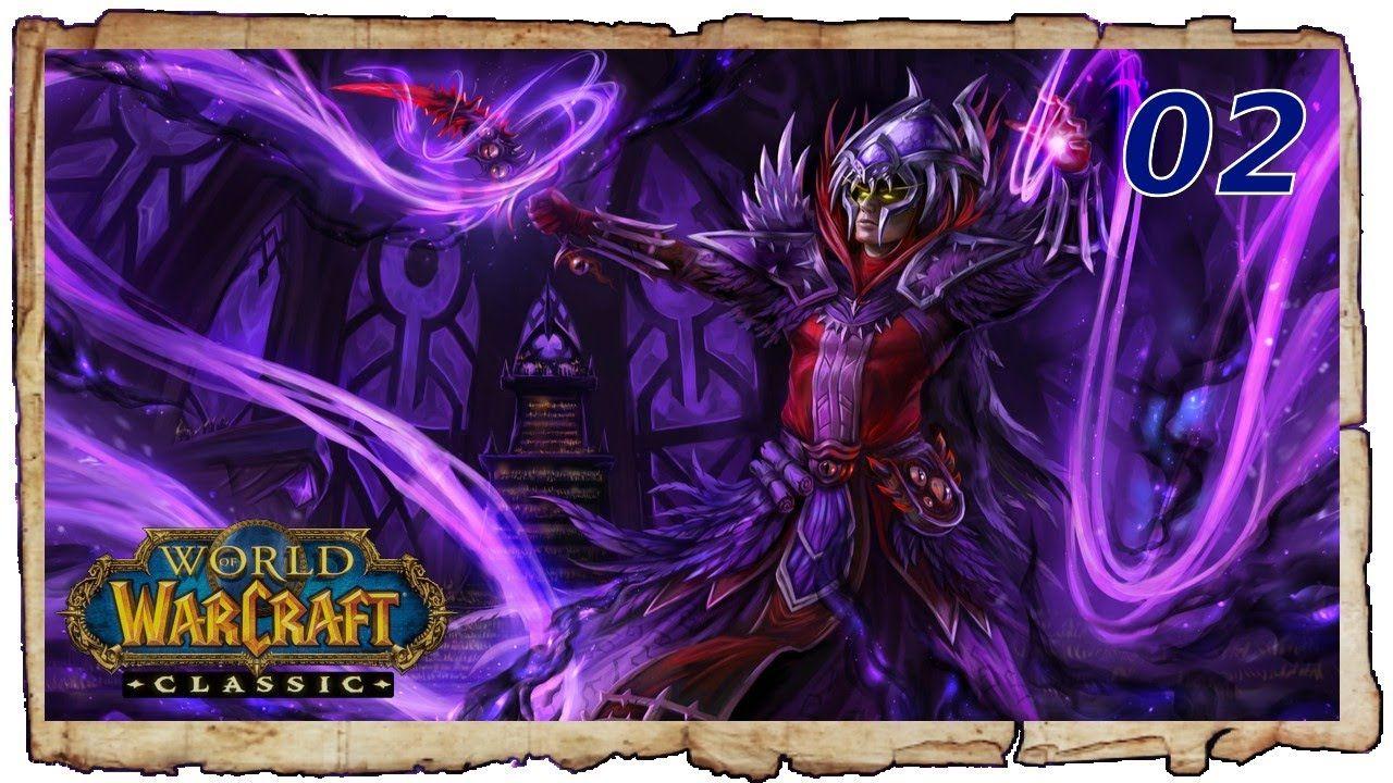 World of Warcraft Classic Full Gameplay Walkthrough Part 2