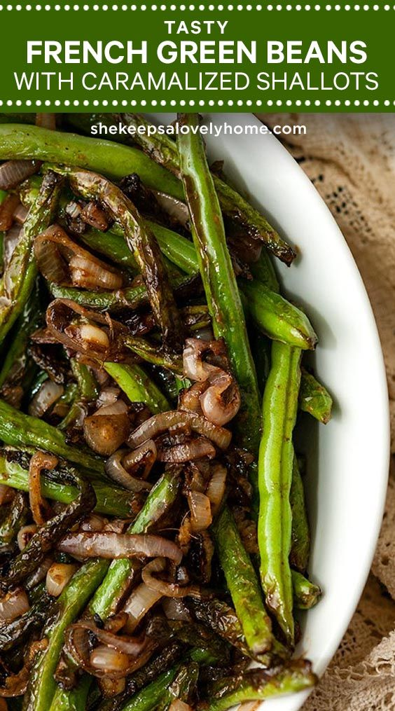 French Green Beans with Shallots and Sesame Ginger Sauce -   19 thanksgiving sides recipes green beans ideas