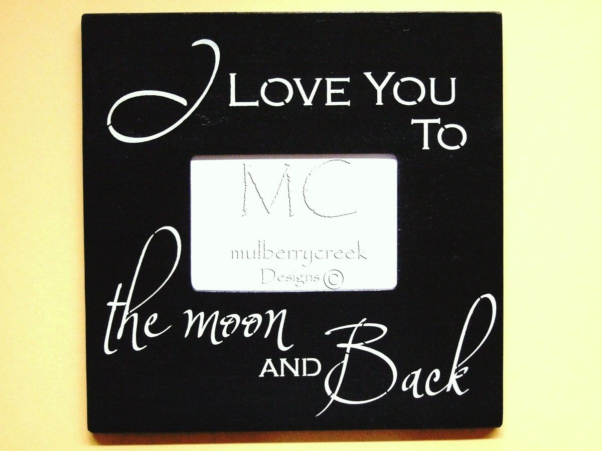 I Love You To The Moon And Back Wood Photo Frame Black 2495 Via