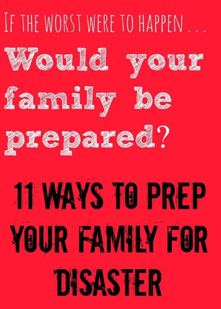 "It's easy to think, ""Nothing bad will happen to me!"" and sometimes...it won't! However, wouldn't you rather be prepared for the worst, and nothing happen, than have something bad happen, and not be prepared?! This list has some good tips (some you may not have thought of) for preparing your family for a disaster!"