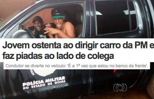 Brasileiro não pode ver uma viatura.