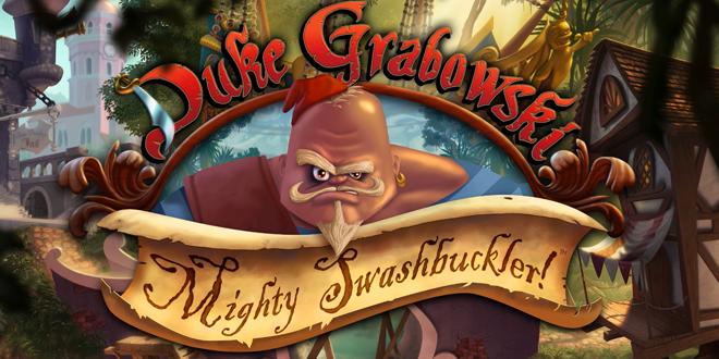 Duke Grabowski Mighty Swashbuckler Coming Ashore October