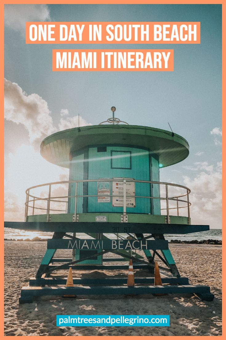 One Day In South Beach Miami Itinerary