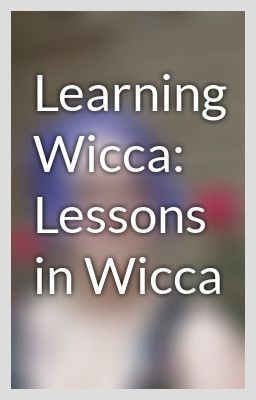 Learning Wicca: Lessons in Wicca   Lesson 3: Choosing Your Magical Name