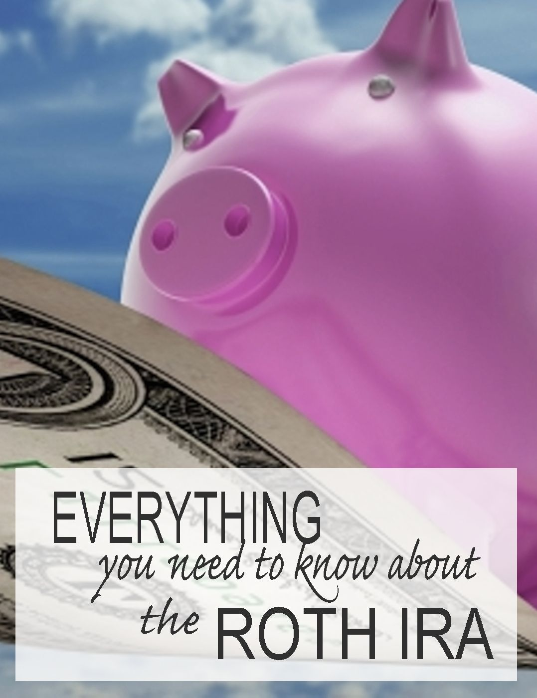 Here Is What You Need To Know About Saving For Retirement Using A Roth Ira Financegirl How