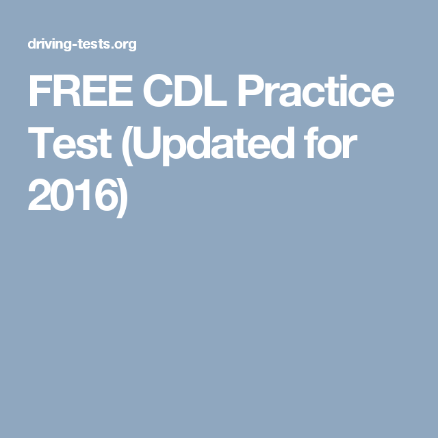 FREE CDL Practice Test (Updated for 2016) | BEST TRUCK ...