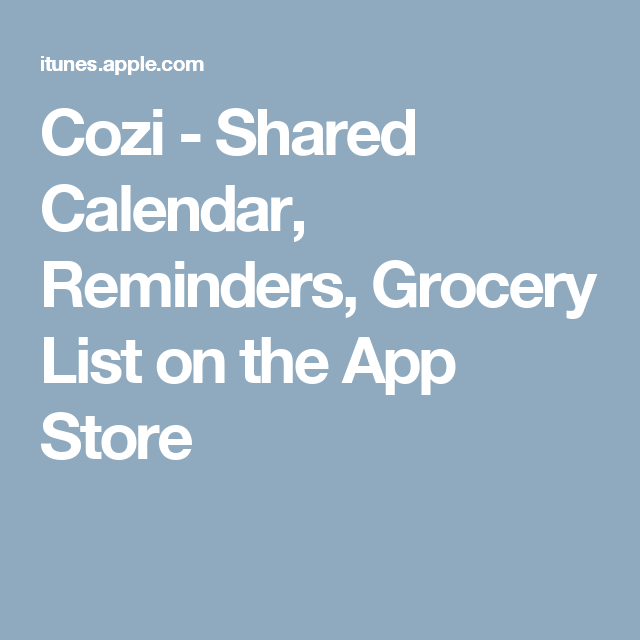 Cozi Shared Calendar, Reminders, Grocery List on the App