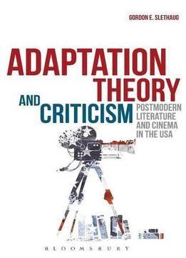 Adaptation Theory And Criticism Pdf Pinterest Postmodern Literature