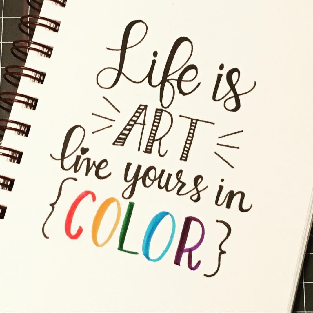 Quote Life This Is Life In Colour  Calligraphy Typography Lettering