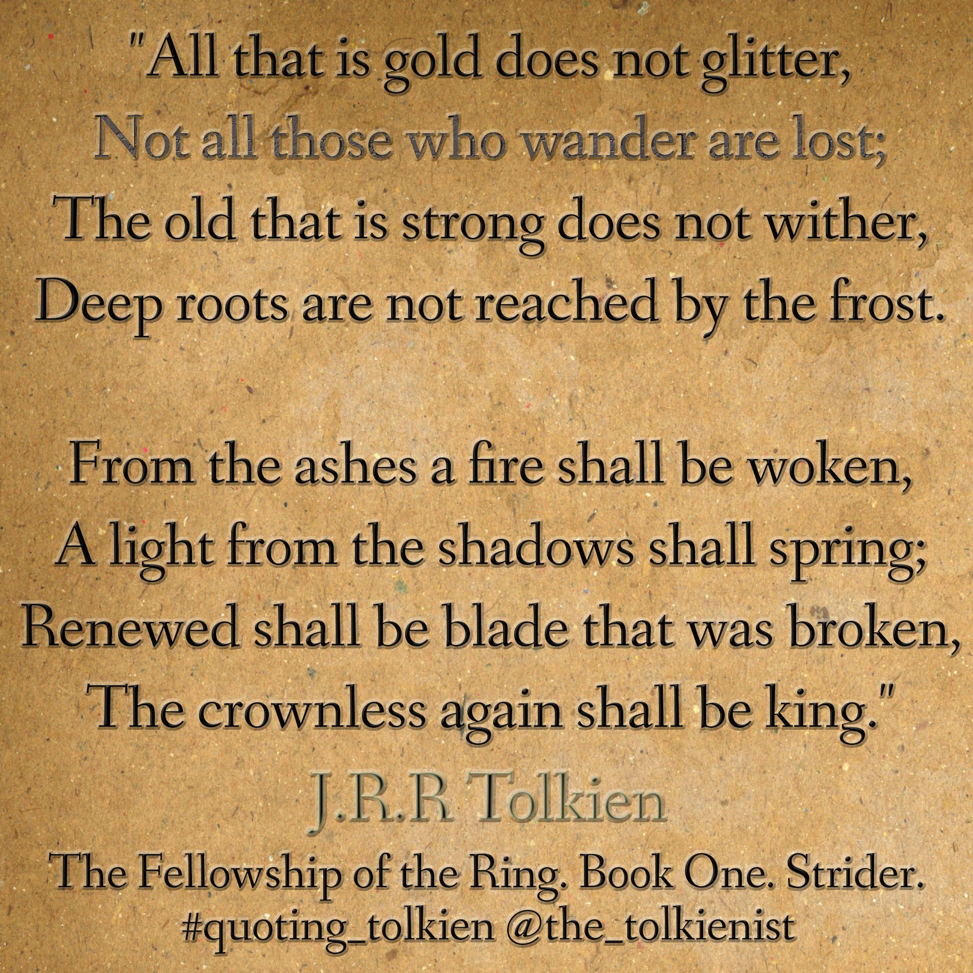 Not All Those Who Wander Are Lost That I Gold Doe Glitter The Right Way Quote Tolkien Quotes Essay On