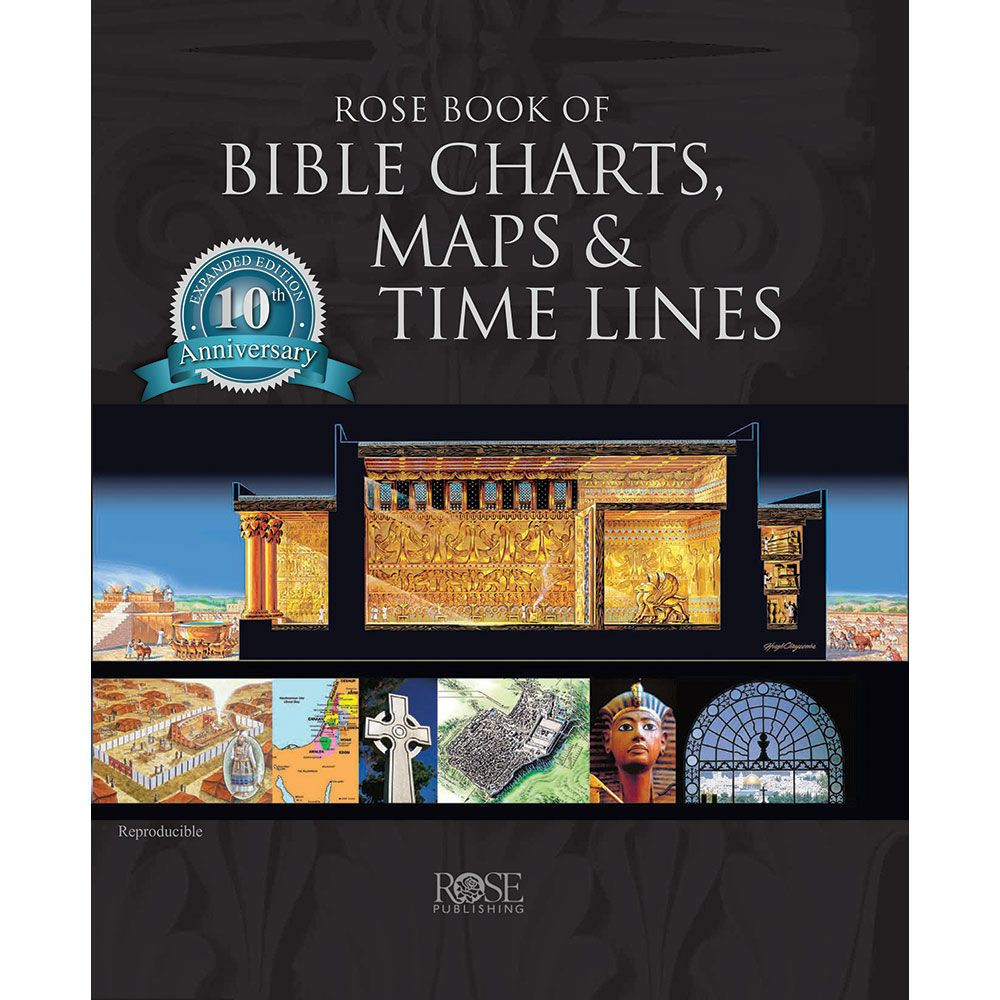 Photo of Rose Book of Bible Charts, Maps & Time Lines – 10th Anniversary Edition – Rose Publishing