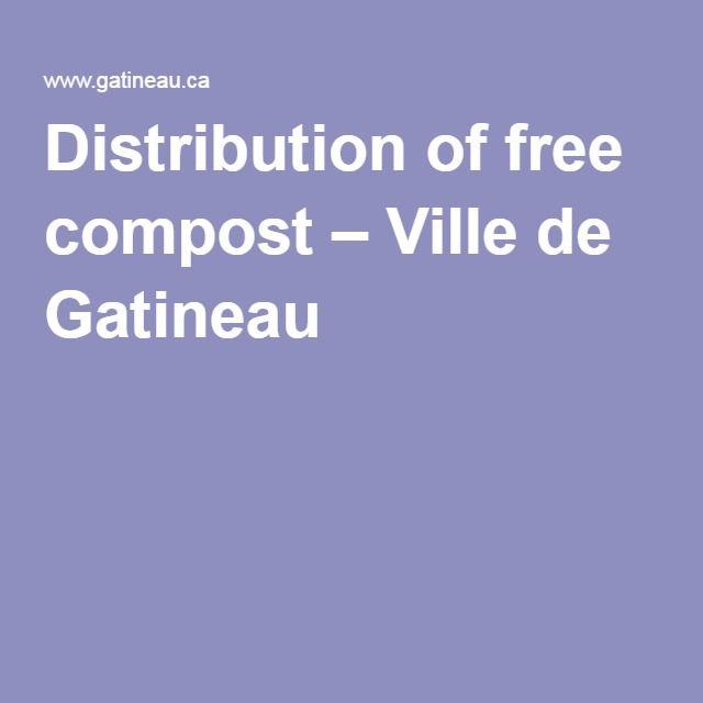 Distribution of free compost – Ville de Gatineau
