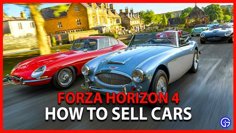 Forza horizon 4 how do you sell cars in 2021 sell car