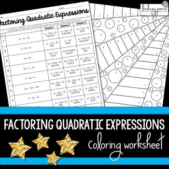 Factoring Quadratic Expressions Activity All Things Secondary Math