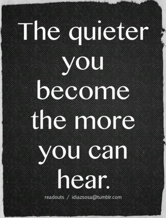 Silence is a gift.