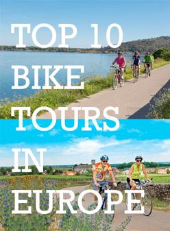 Top 10 Bike Tours In Europe Bike Tour Travel Tours Bike Vacation
