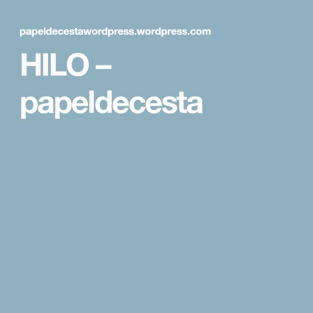 HILO – papeldecesta