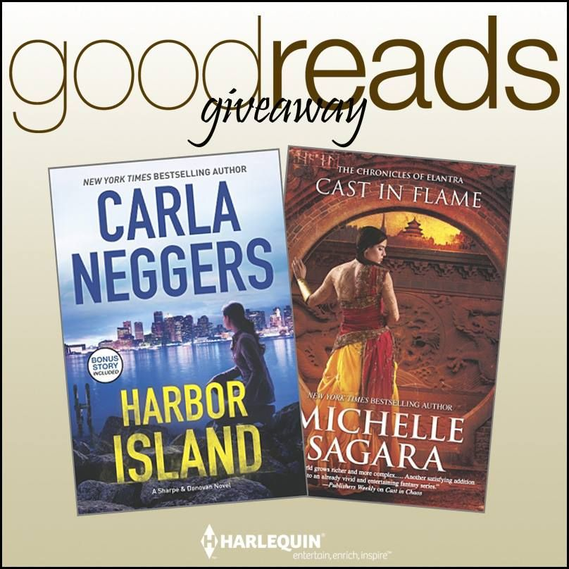 Enter a #Goodreads Giveaway!!! HARBOR ISLAND by Carla Neggers ► http://bit.ly/1jvG59b  CAST IN FLAME by Michelle Sagara ► http://bit.ly/1njdwLF (ends 07/31) #HarlequinBooks #HarlequinMIRA #CarlaNeggers #MichelleSagara