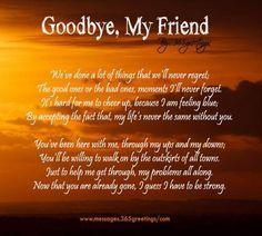 Goodbye My Friend On Pinterest | Friendship Memory Quotes, Goodbye .