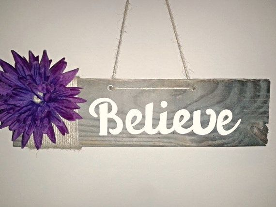 Believe Pallet Sign by TeeCeeSigns on Etsy, $10.00