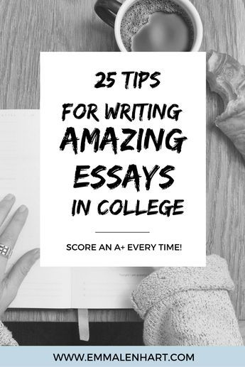 amazing essay writing tips for college students to use 25 amazing essay writing tips for college students to use