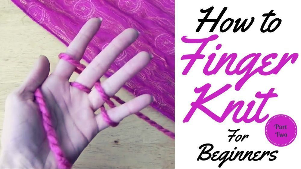 Photo of HOW TO FINGER KNIT FOR BEGINNERS / FINGER KNITTING/ TUTORIAL PART ONE – YouTube …