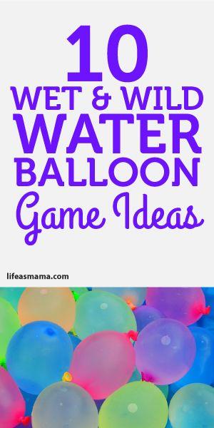 10 wet wild water balloon game ideas mama 39 s heart pinterest geburtstagspartys spiel und. Black Bedroom Furniture Sets. Home Design Ideas