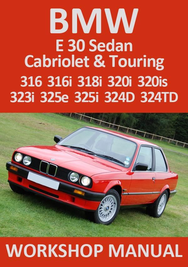 bmw e30 316 318 320 323 325 324 1982 1991 workshop manual bmw rh pinterest com BMW Car Problems BMW 318