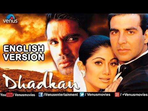 Dhadkan English Version Akshay Kumar Shilpa Shetty Sunil Shetty Bollywood Romantic Movies Youtube Film Komedi Lagu Kenangan