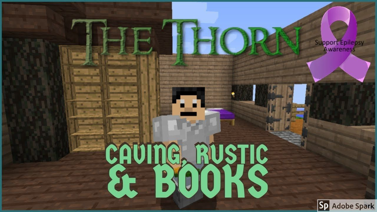 The Thorn Modded Minecraft 4 Caving Rustic Books Rustic Books Books Minecraft Mods