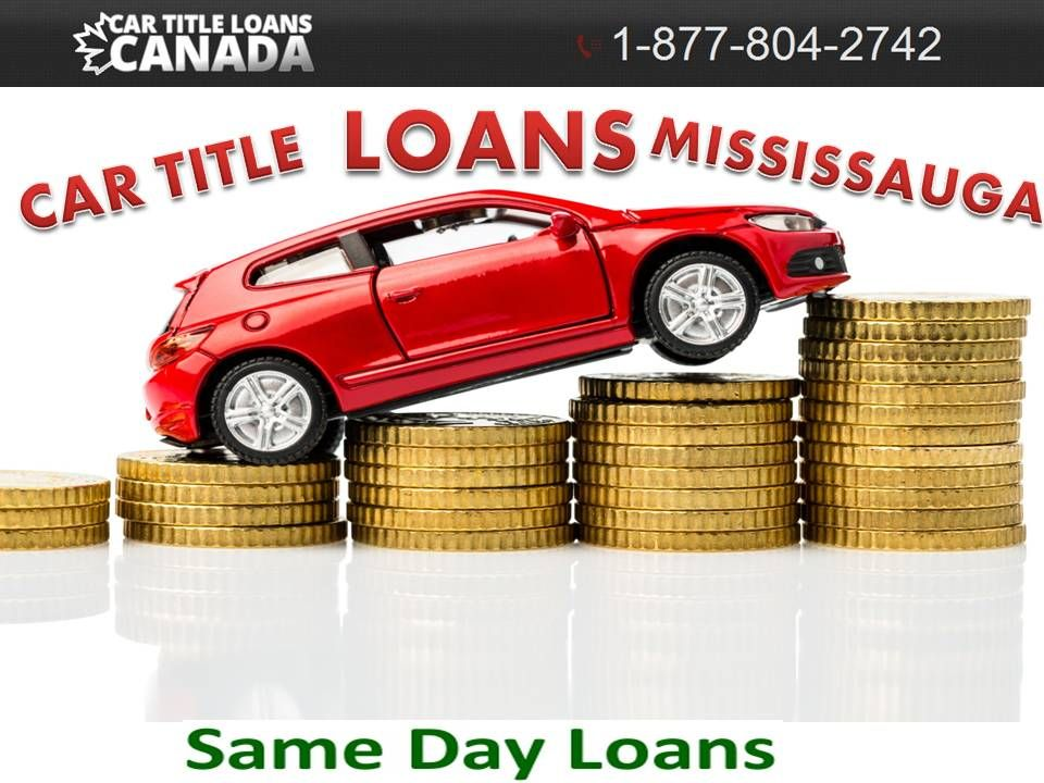 Pin By Cartitleloans On Bad Credit Car Loans Mississauga Cheap