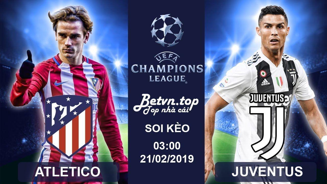 Soi kèo bóng đá hôm nay Man City, Juventus, Atletico
